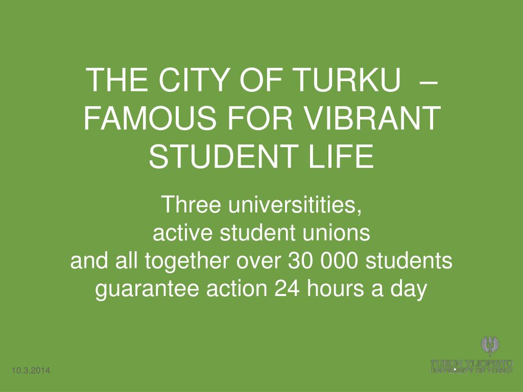 THE CITY OF TURKU  – FAMOUS FOR VIBRANT STUDENT LIFE