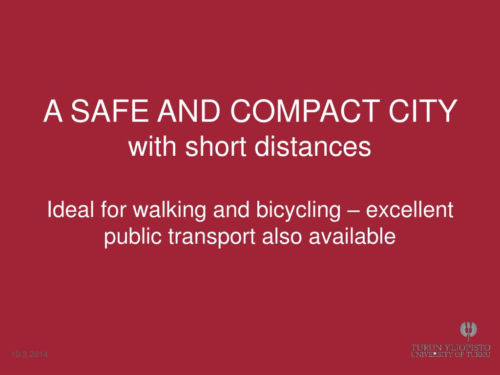 A SAFE AND COMPACT CITY