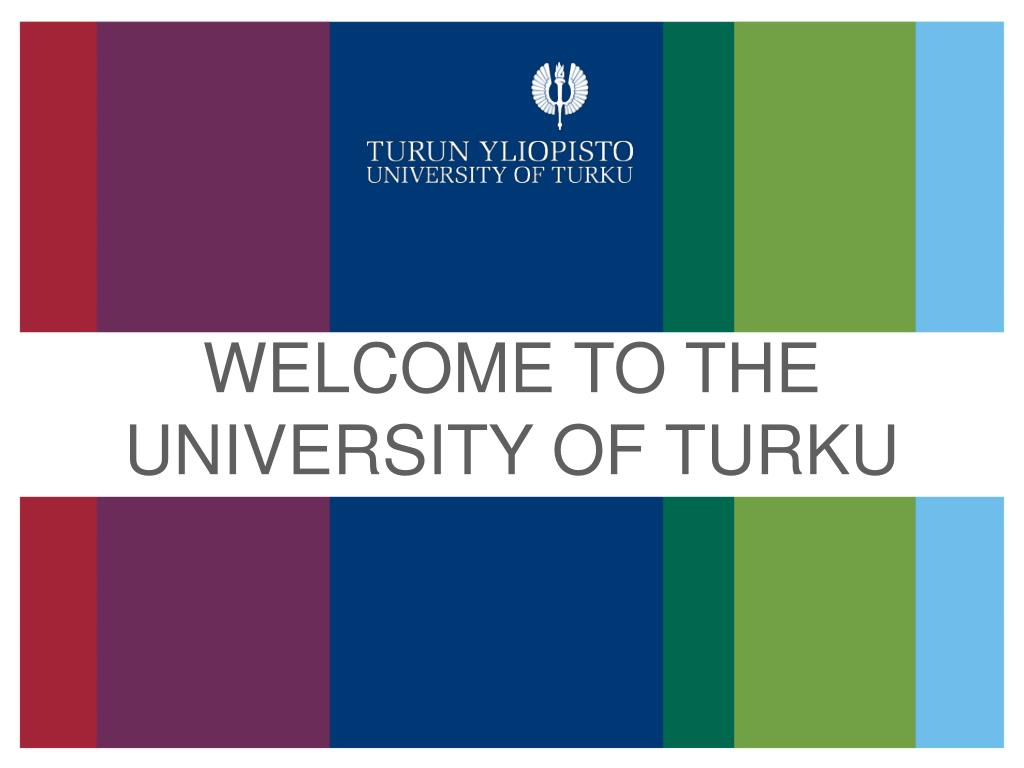 welcome to the university of turku l.