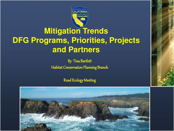 mitigation trends dfg programs priorities projects and partners n.