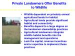 private landowners offer benefits to wildlife