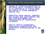 wildlife action plan implementation themes