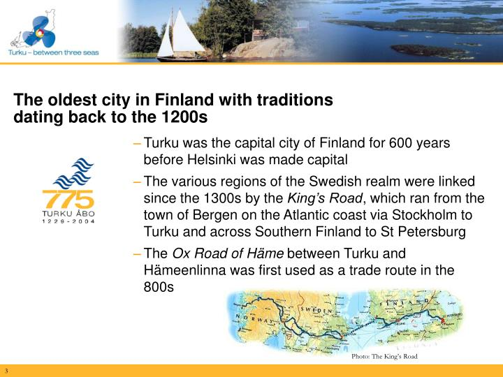 The oldest city in finland with traditions dating back to the 1200s