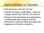 patient activation vs education