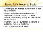 taking new model to scale