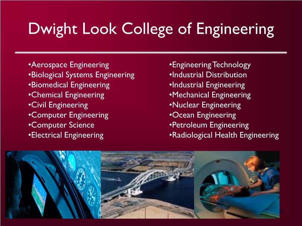 Dwight Look College of Engineering