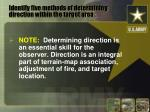 identify five methods of determining direction within the target area