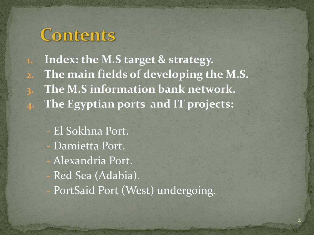 Index: the M.S target & strategy.