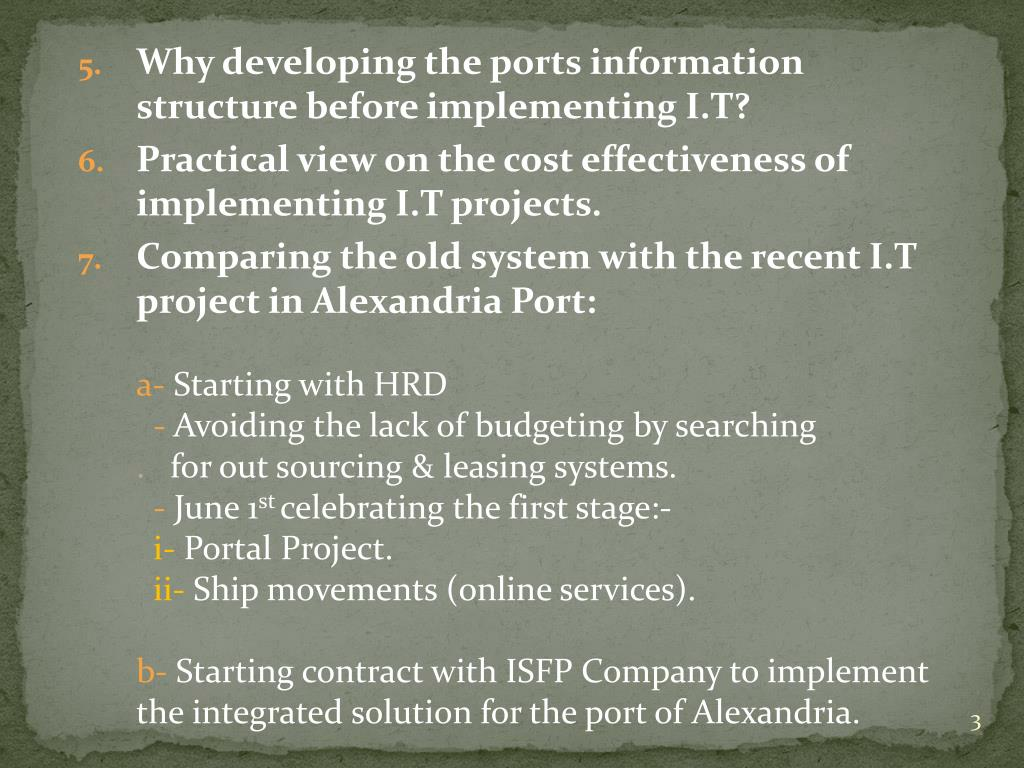 Why developing the ports information structure before implementing I.T?