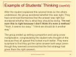 example of students thinking cont d