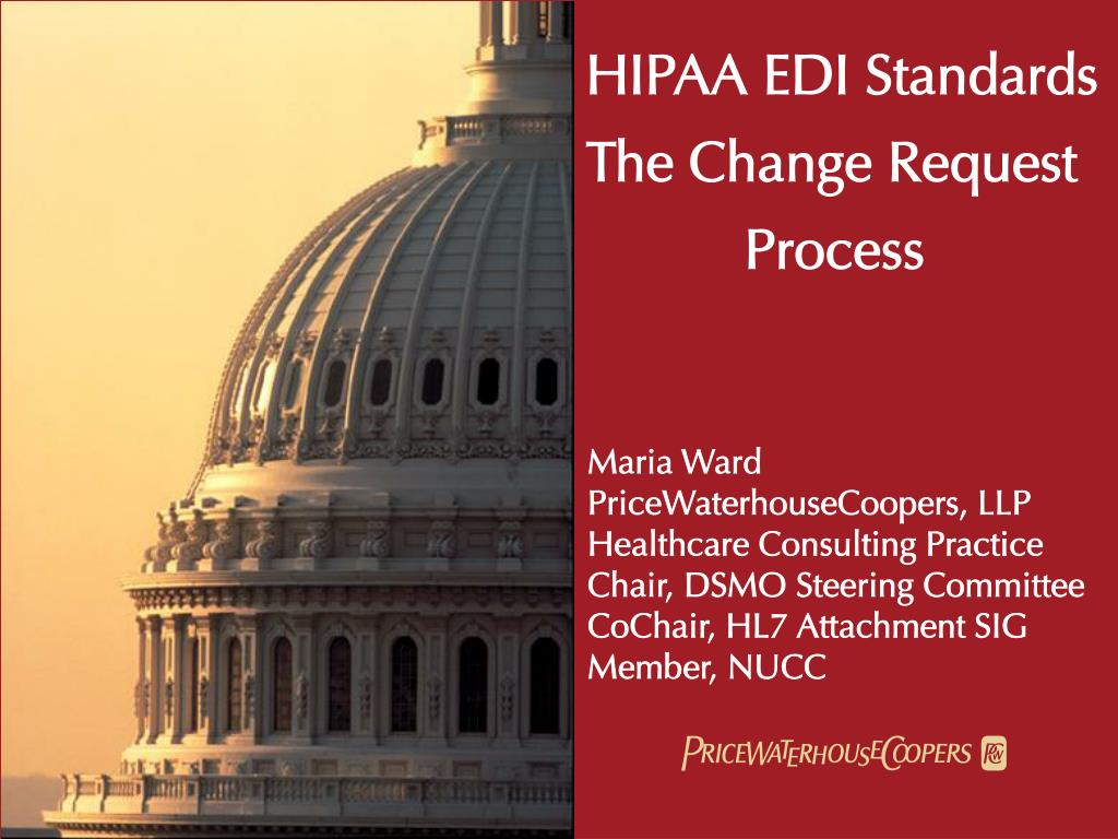 hipaa edi standards the change request process l.