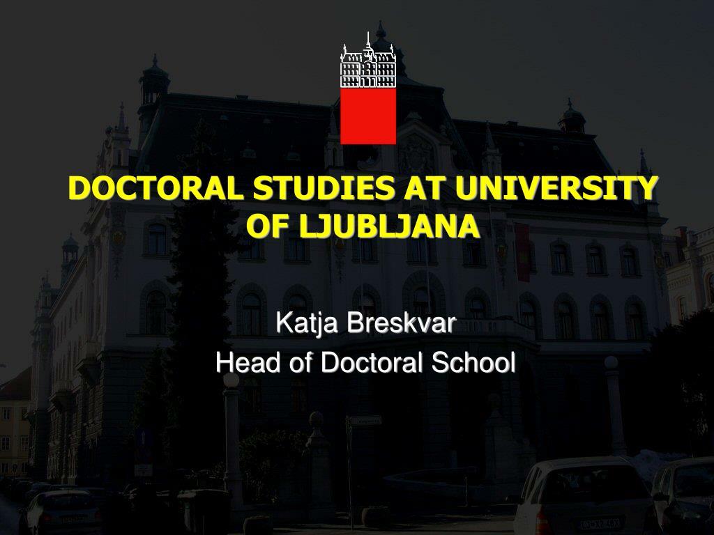 doctoral studies at university of ljubljana l.