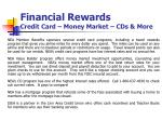 financial rewards credit card money market cds more