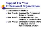 support for your professional organization