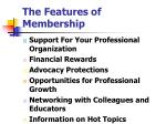 the features of membership