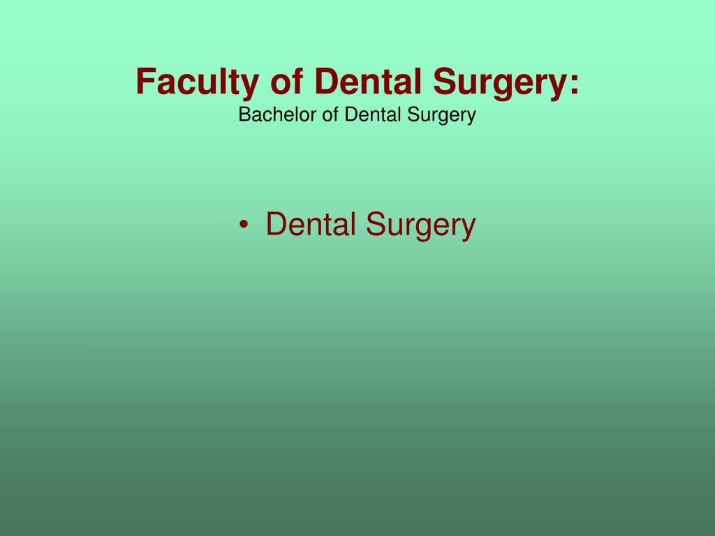 Faculty of Dental Surgery: