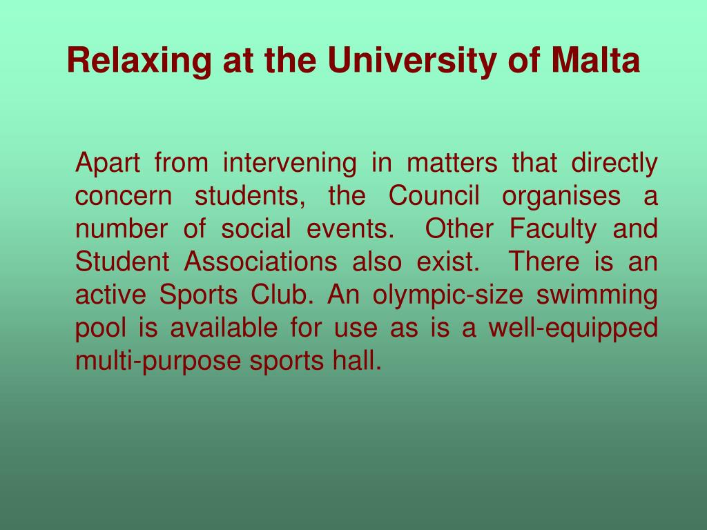 Relaxing at the University of Malta