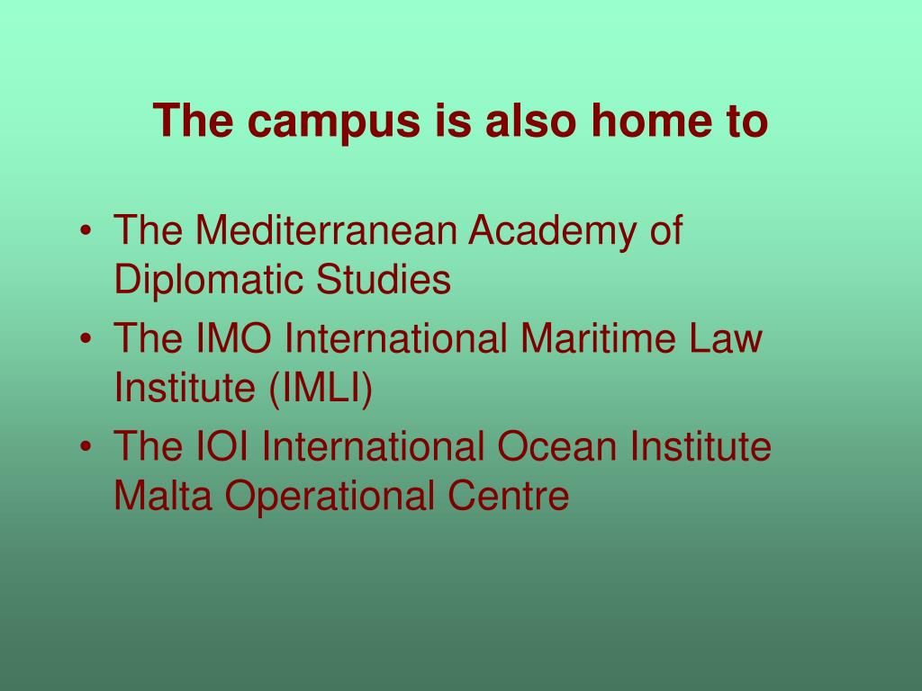 The campus is also home to