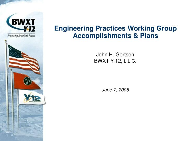 engineering practices working group accomplishments plans n.