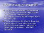 implementation arrangement