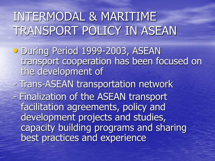 Intermodal maritime transport policy in asean