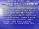 policy directions for intensified cooperation in the asean transport sector 2005 2010