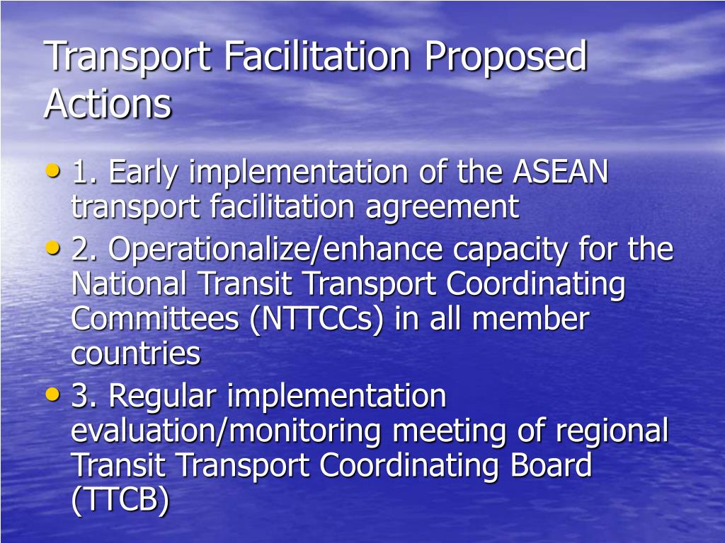 Transport Facilitation Proposed Actions