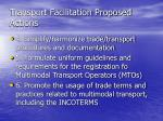 transport facilitation proposed actions21