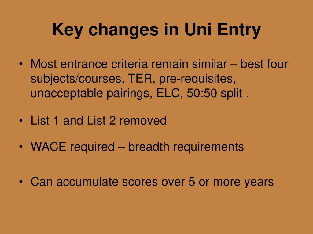 Key changes in Uni Entry