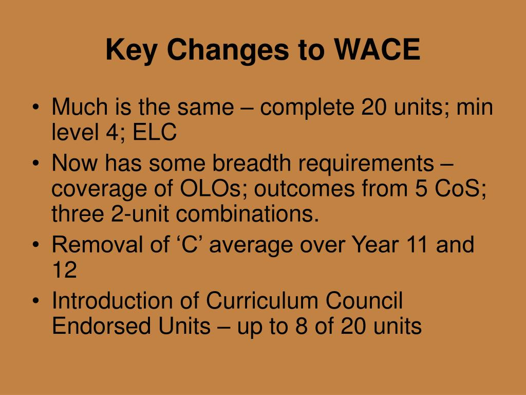 Key Changes to WACE