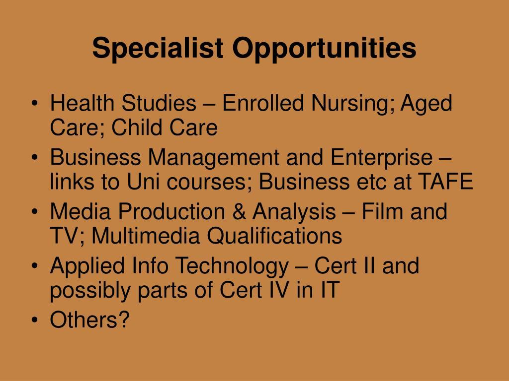 Specialist Opportunities