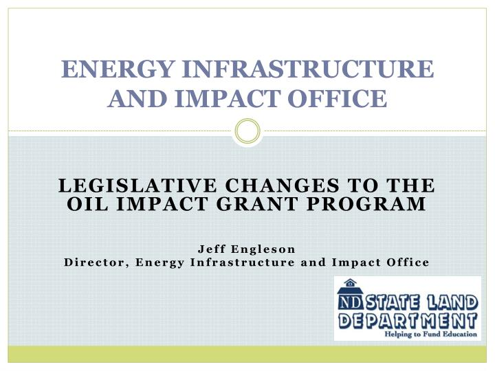 energy infrastructure and impact office n.