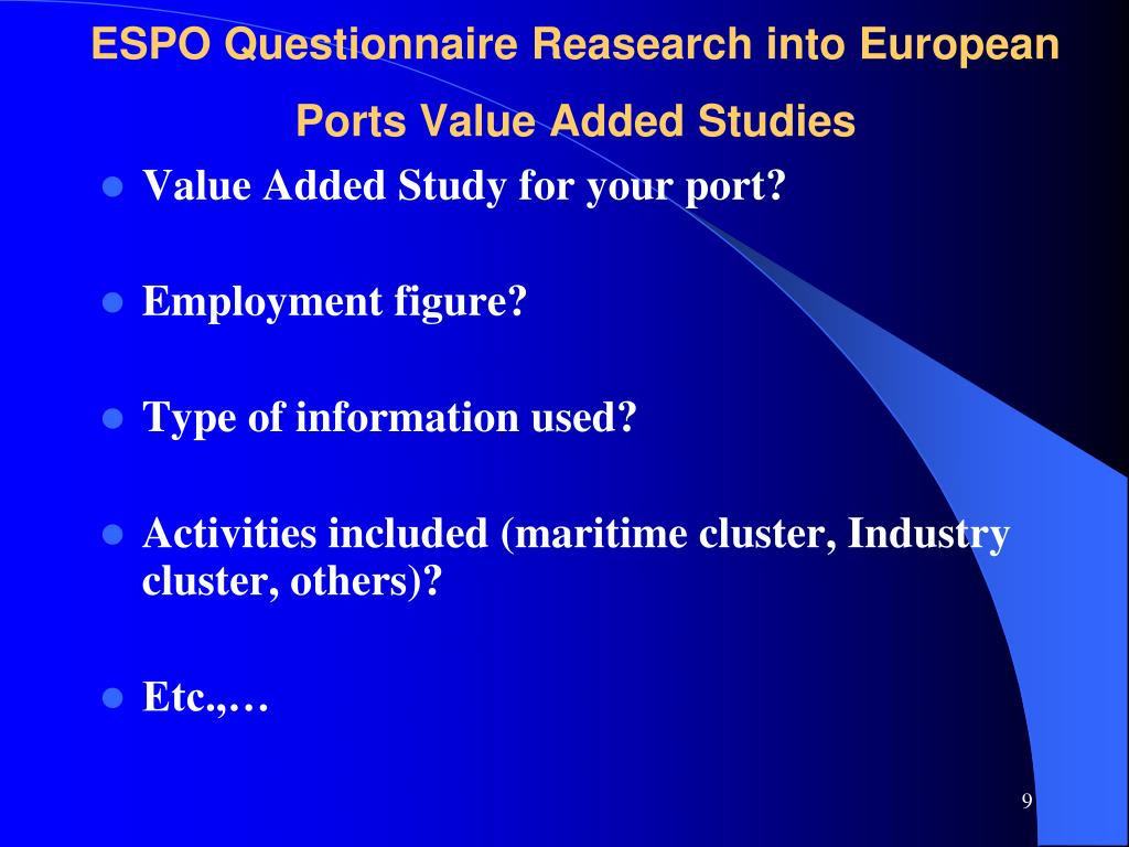 ESPO Questionnaire Reasearch into European Ports Value Added Studies