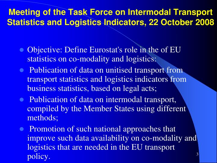 Meeting of the Task Force on Intermodal Transport Statistics and Logistics Indicators, 22 October 20...