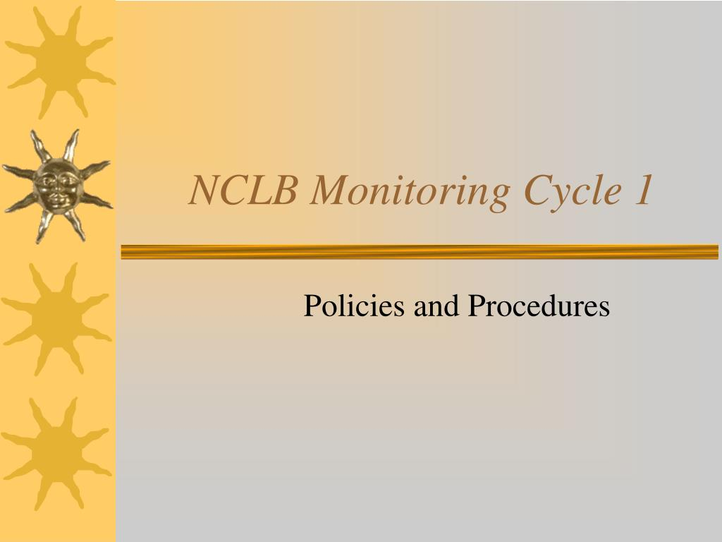 nclb monitoring cycle 1 l.