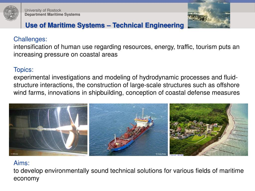 Use of Maritime Systems – Technical Engineering