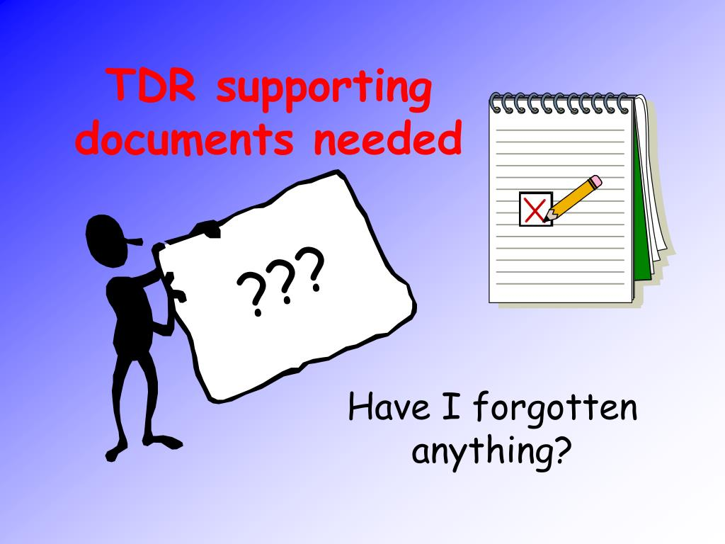 tdr supporting documents needed l.