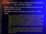 let s explore the last 7 years of human rule on this planet the 70 th week of daniel