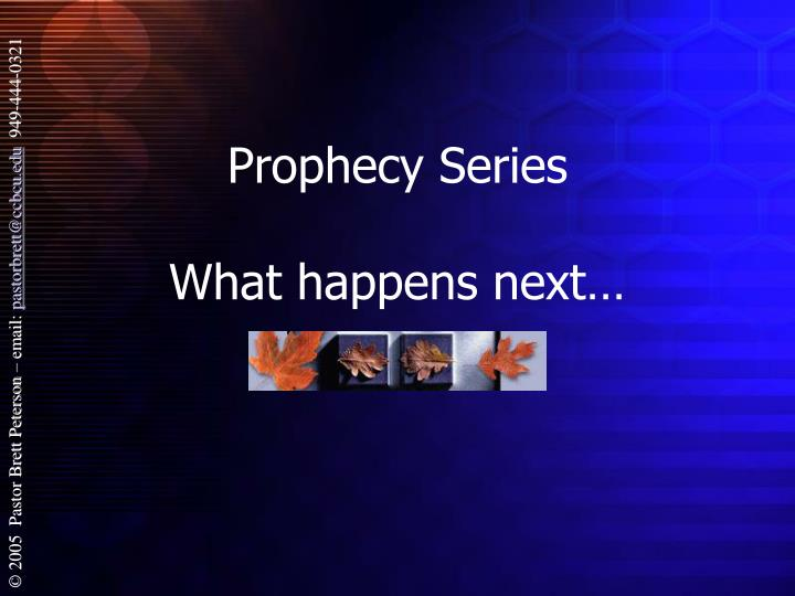 prophecy series what happens next n.