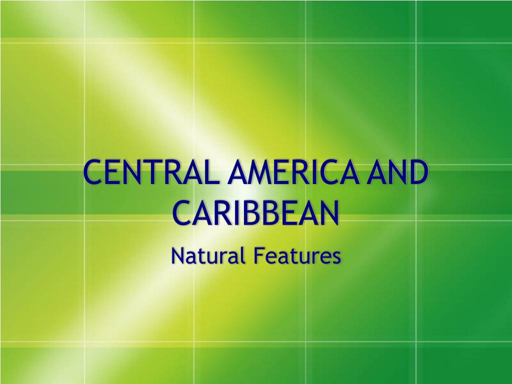 central america and caribbean l.