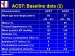 acst baseline data 2