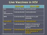 live vaccines in hiv