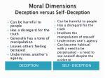 moral dimensions deception versus self deception