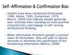 self affirmation confirmation bias