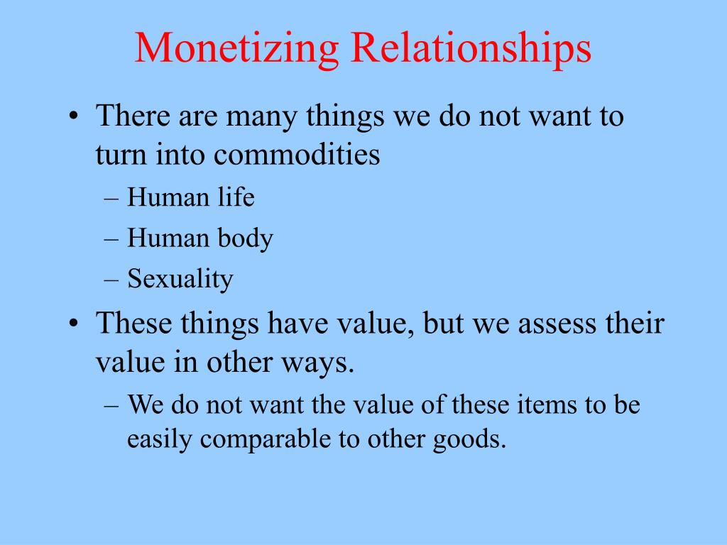 Monetizing Relationships