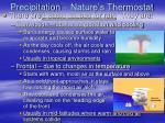 precipitation nature s thermostat