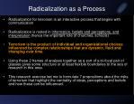 radicalization as a process