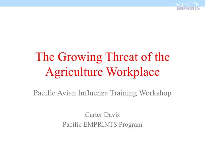 the growing threat of the agriculture workplace n.
