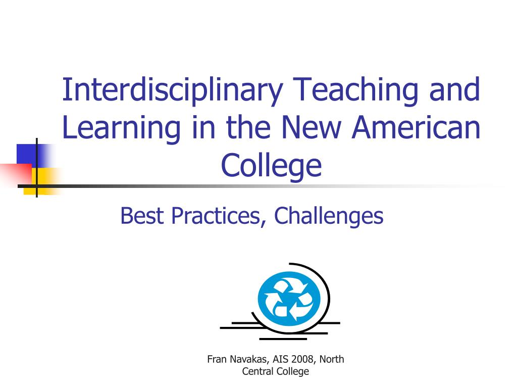 interdisciplinary teaching and learning in the new american college l.