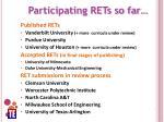 participating rets so far